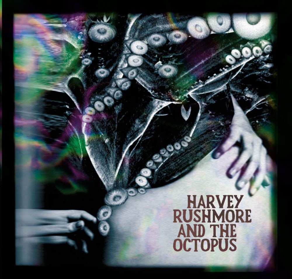 Harvey Rushmore & the Octopus. Octopus Ride (RAW) - Cassette
